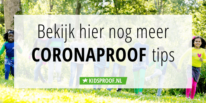 Coronaproof kidsproof tips