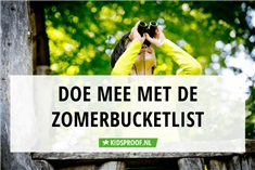 50 tips: Kidsproof zomerbucketlist