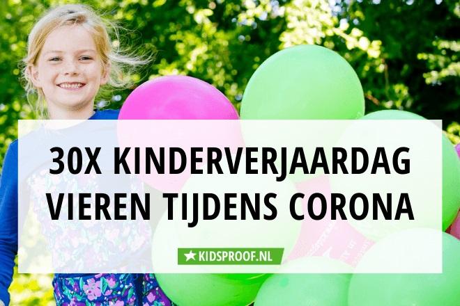 Hedendaags Corona 30 tips verjaardag kind vieren | Kidsproof Utrecht SW-67