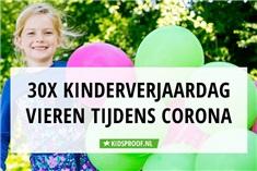 Onwijs Corona 30 tips verjaardag kind vieren | Kidsproof Utrecht ZK-79